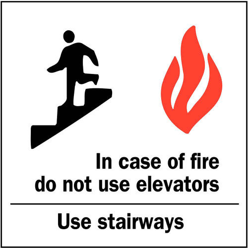 In Case Of Fire Do Not Use Elevators Use Stairs