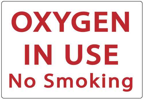 OXYGEN IN USE No Smoking