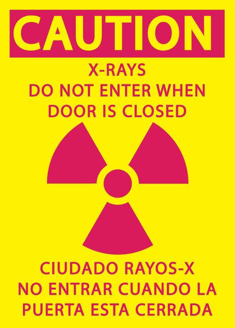 CAUTION X-RAYS DO NOT ENTER WHEN DOOR IS CLOSED/CIUDADO RAYOS-X NO ENTRAR CUANDO LA PUERTA ESTA CERRADA