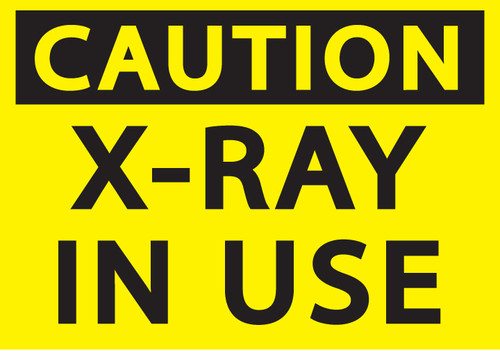 CAUTION X-RAY IN USE