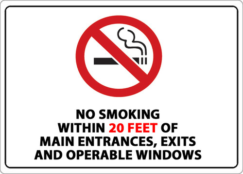 No Smoking Within 20 Feet of Main Entrances, Exits and Operable Windows