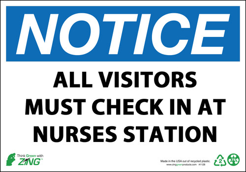 NOTICE ALL VISITORS MUST CHECK IN AT NURSES STATION