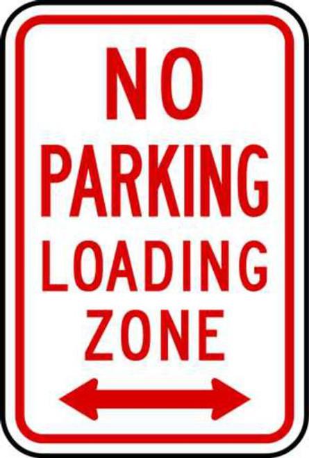 No Parking Loading Zone Sign, Aluminum