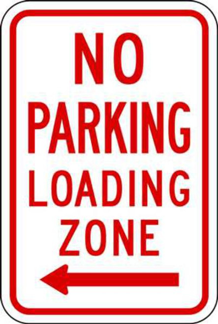 No Parking, Loading Zone, Aluminum, Left Arrow