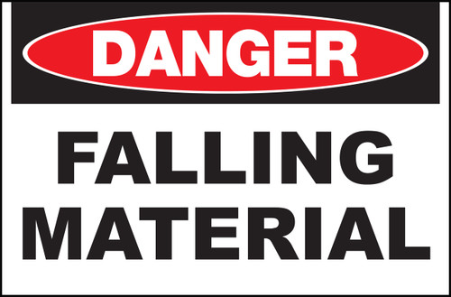 Zing Safety Sign, Danger Falling Material, Available in Different Sizes and Materials
