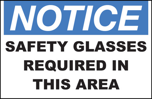 Zing Safety Sign, Notice, Safety Glasses Required In This Area, Available in Different Sizes and Materials