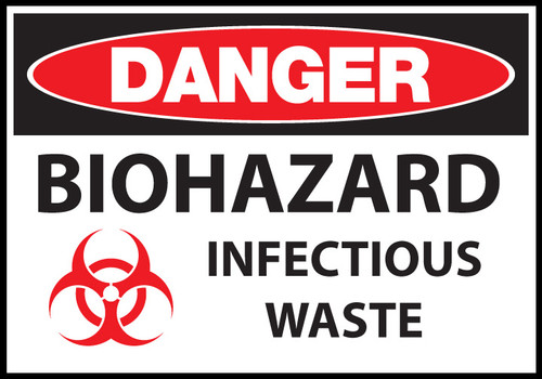 Danger sign, Biohazard Infectious Waste