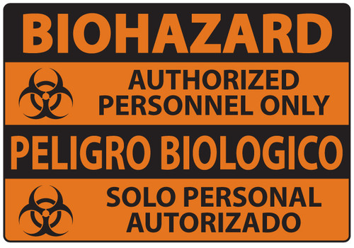 Biohazard Sign, Authorized Personnel Only Sign