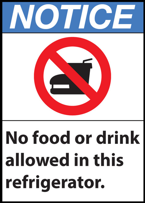 Notice Sign, No Food or Drink Allowed in This Refrigerator