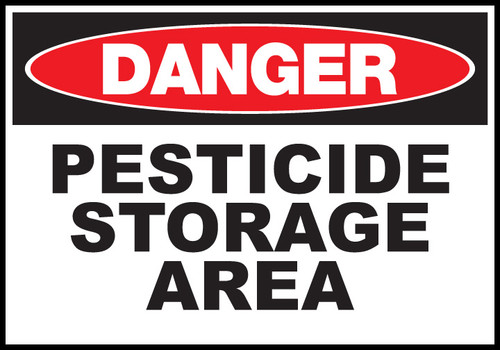 Danger Sign Pesticide Storage Area