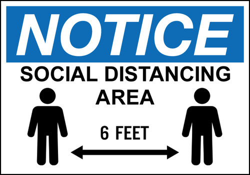 NOTICE Social Distancing Area 6 Feet, Available in Different Sizes and Materials