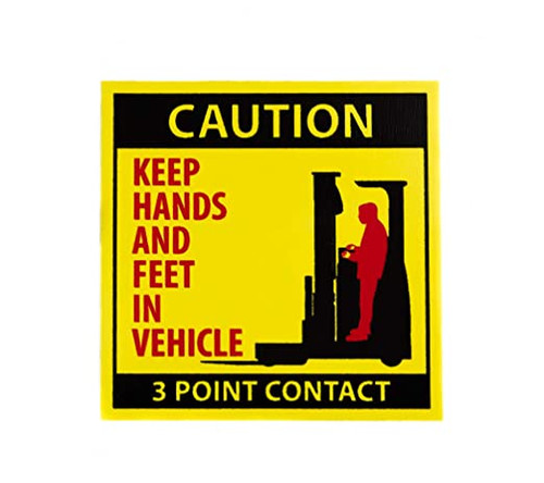 """Forklift Label, Keep Hands and Feet In Vehicle, 3""""x3"""",  10/pk"""