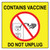 "Refrigerator Magnet, Contains Vaccine Do Not Unplug, 4"" x 4"",  2/pack"