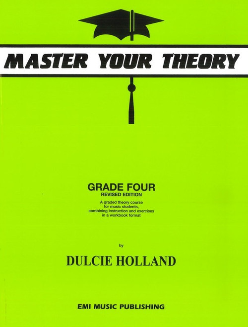 Master Your Theory Grade 4 - Dulcie Holland