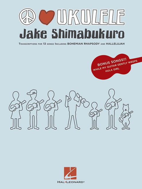 Peace Love Ukulele Transcriptions - Jake Shimabukuro