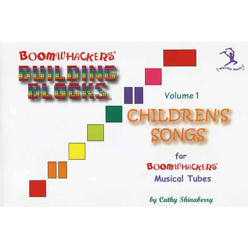 "Boomwhackers ""Building Blocks Childrens Songs Volume 1"" Book Only"