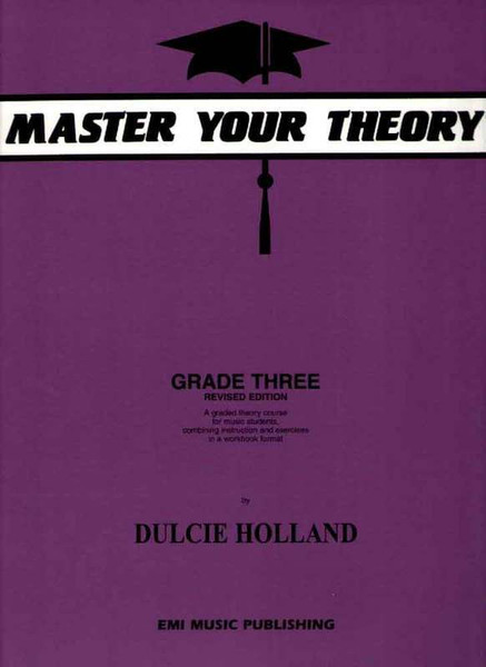 Master Your Theory Grade 3 - Dulcie Holland
