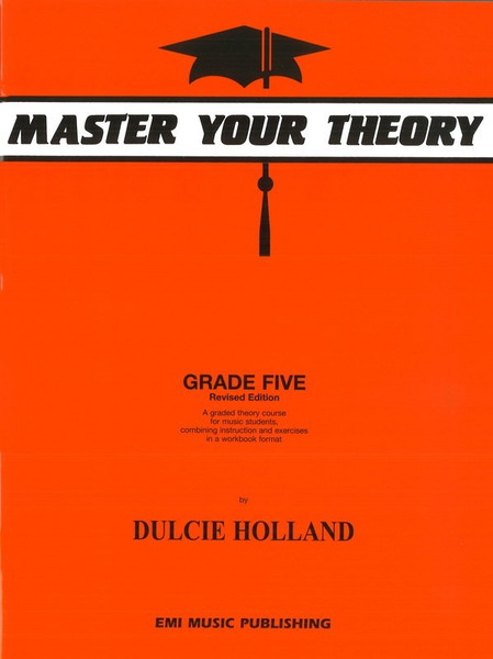 Master Your Theory Grade 5 - Dulcie Holland