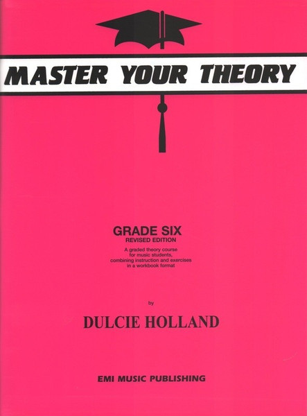 Master Your Theory Grade 6 - Dulcie Holland