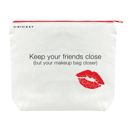 Makeup Bag-Keep your friends close