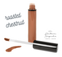 Liquid Serum Lipgloss Stain - Roasted Chestnut