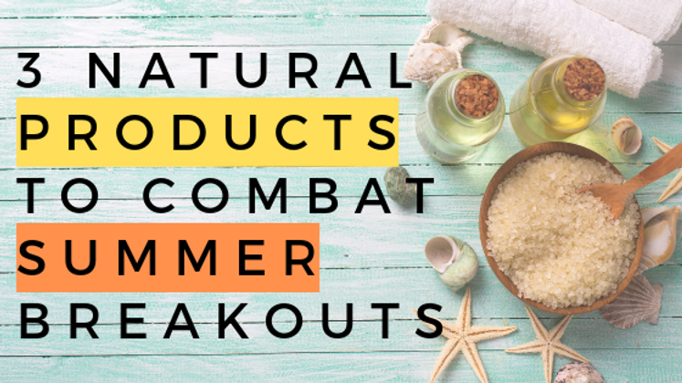 3 Natural Products to Help Prevent, Treat, and Cover Up Summer Breakouts