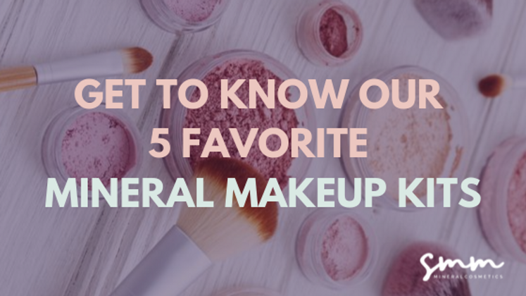 Get to Know Our 5 Most Popular Mineral Makeup Kits
