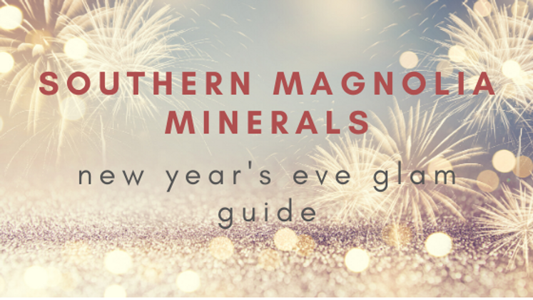 Southern Magnolia Minerals New Year's Eve Glam Guide