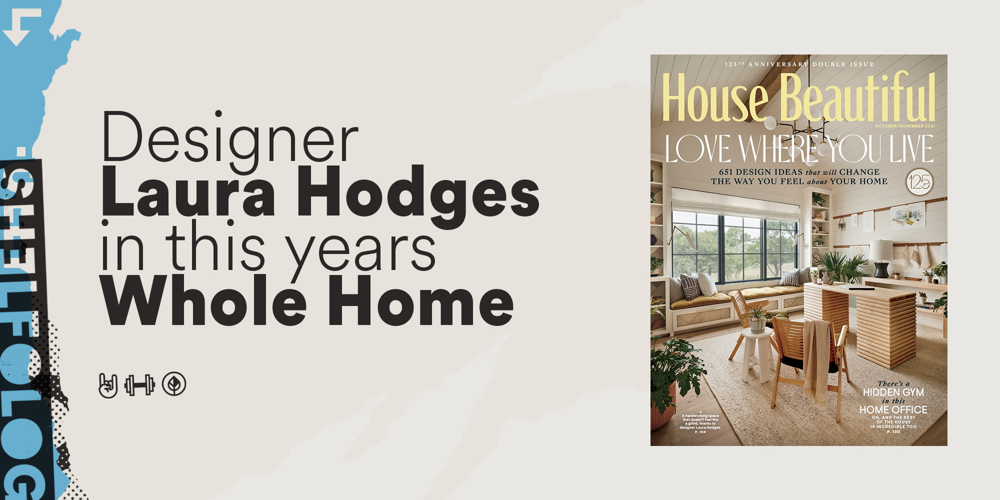 An Interview with House Beautiful Designer (& Shelfology fan!) Laura Hodges
