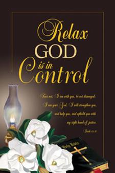 Relax, God Is In Control Art Print - Mermon Woodall