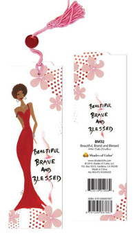 Beautiful, Brave And Blessed Bookmark--Cidne Wallace