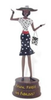 Faithful, Fierce and Fabulous Figurine--Cidne Wallace