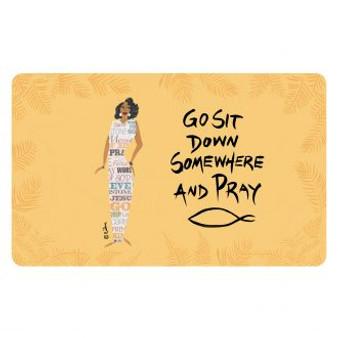 Go Sit Down Somewhere And Pray  Interior Floor Mats--Cidne Wallace