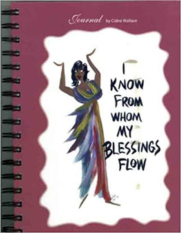 I Know From Whom My Blessings Flow Journal