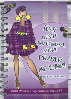 """More Prayer and Aligning"" 2021 Inspirational Weekly Planner by Kiwi McDowell"