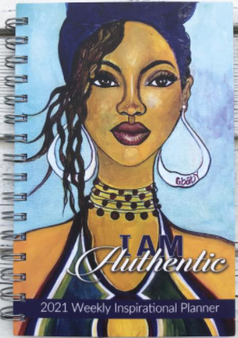 """I am Authentic"" 2021 Inspirational Weekly Planner by Sylvia ""Gbaby"" Cohen (IP24)"