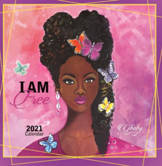 "2021 I Am 12x12 Wall Calendar by Sylvia ""Gbaby"" Cohen"