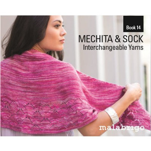 Malabrigo Mechita and Sock Interchangeable Yarns Book 14