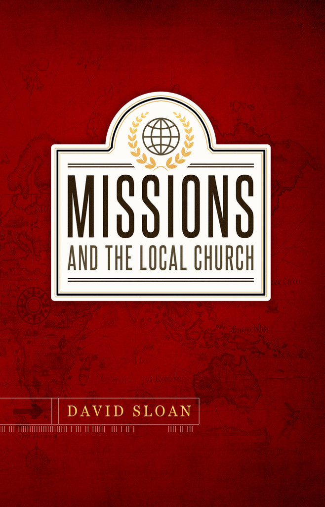 Missions and the Local Church