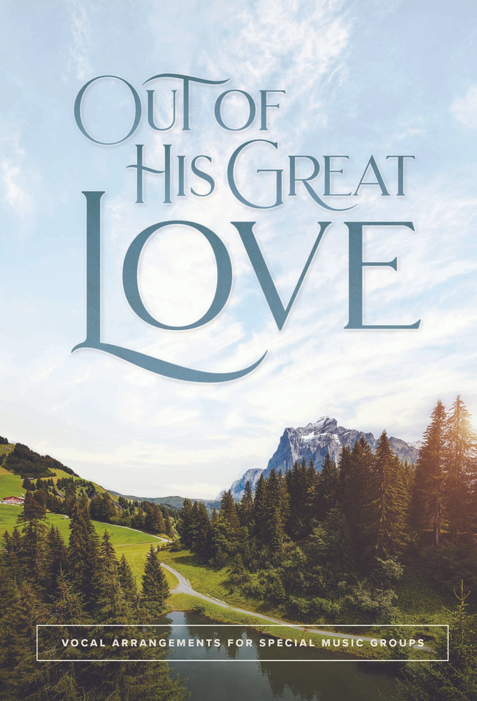 Out of His Great Love