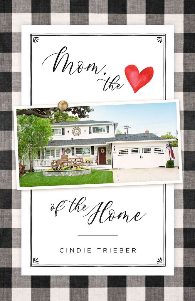 Mom, the Heart of the Home