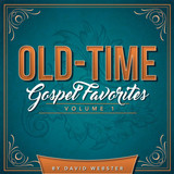 Old-Time Gospel Favorites Volume 1