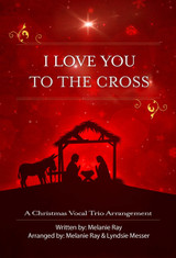 Vocal: I Love You To the Cross
