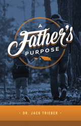 A Father's Purpose