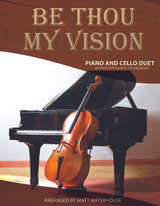Piano/Cello Duet: Be Thou My Vision