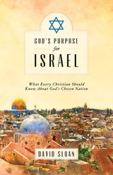 God's Purpose for Israel