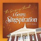 The Singing Church A Gospel Singspiration