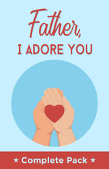 Father, I Adore You - Complete Pack