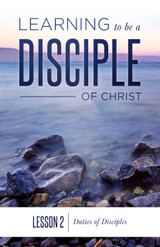 Lesson 2: Duties of Disciples