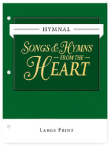Songs & Hymns from the Heart - Large Print: Loose Leaf